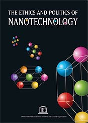 Cover picture of UNESCO report The Ethics and Politics of Nanotechnology